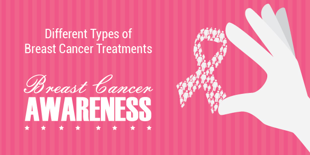 Different Types of Breast Cancer Treatments
